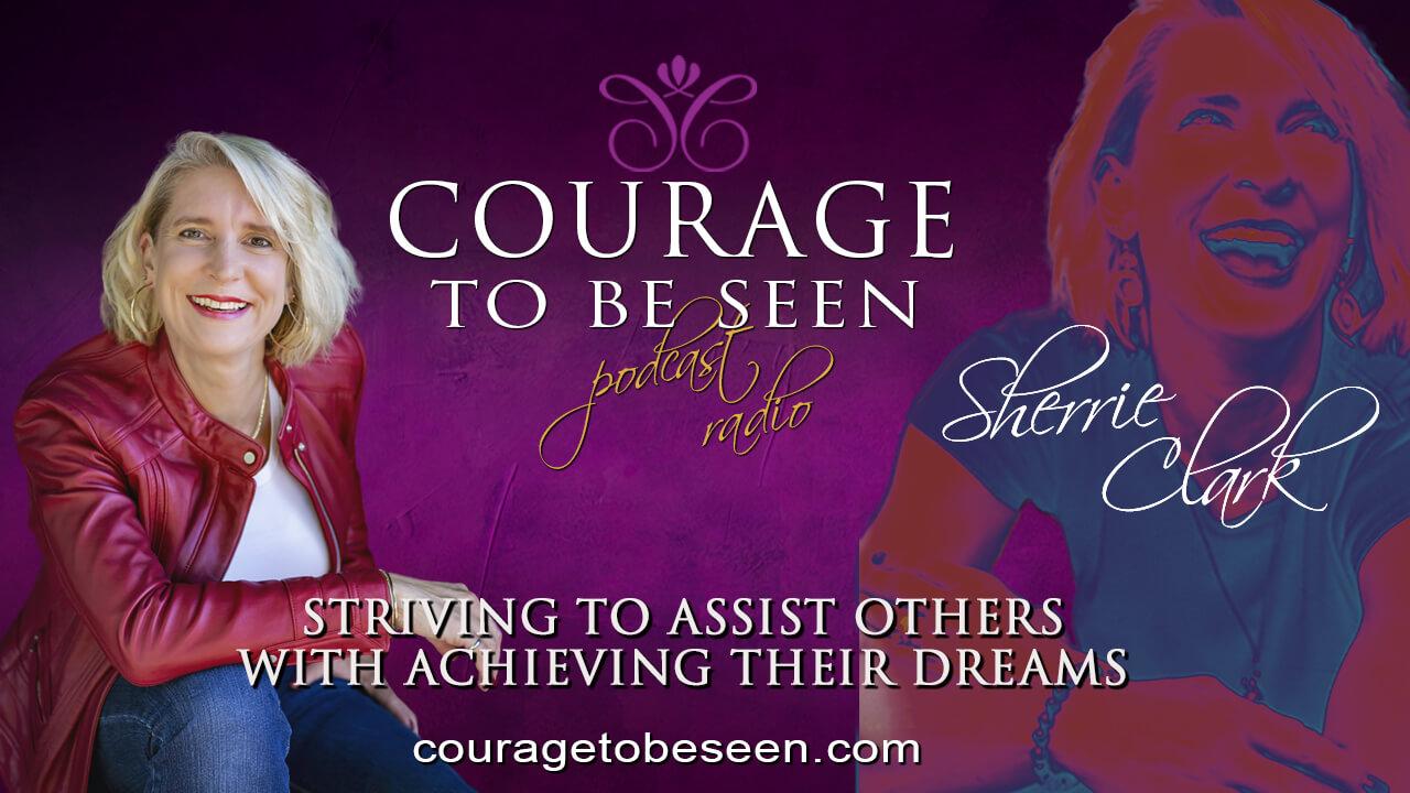 sherrie-clark-courage-to-be-seen-radio